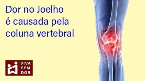 Dor no joelho tem origem na coluna vertebral