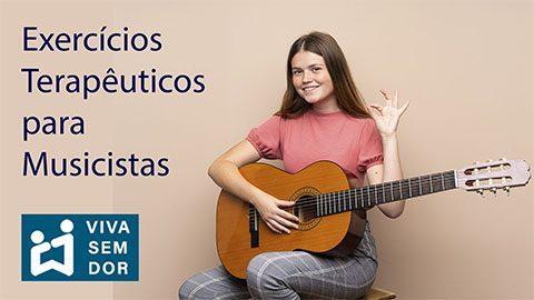exercicios-terapeuticos-para-musicistas-vivasemdor