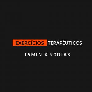 Exercícios Terapêuticos 15min X 90dias